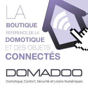 Domadoo - La boutique référence de la domotique et des objets connectés